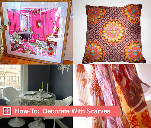 How-To:  Decorate With Scarves