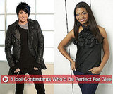 Five American Idol Contestants Who Could Be on Glee