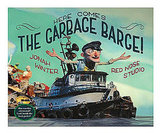Here Comes the Garbage Barge Book