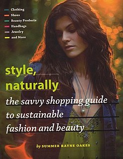 Style, Naturally: The Savvy Shopping Guide to Sustainable Fashion and Beauty Book Review