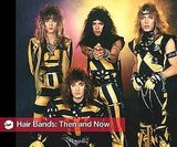 Pictures of Hair Metal Bands Then and Now