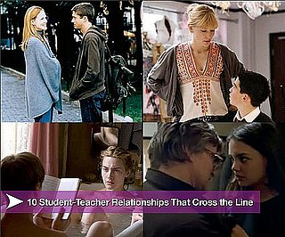 10 Movie Student-Teacher Romances That Crossed the Line