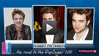 Video: Robert Pattinson's Road to the 2010 PopSugar 100 Finals!
