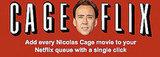Add All Nicolas Cage Movies to Netflix Queue With One Click
