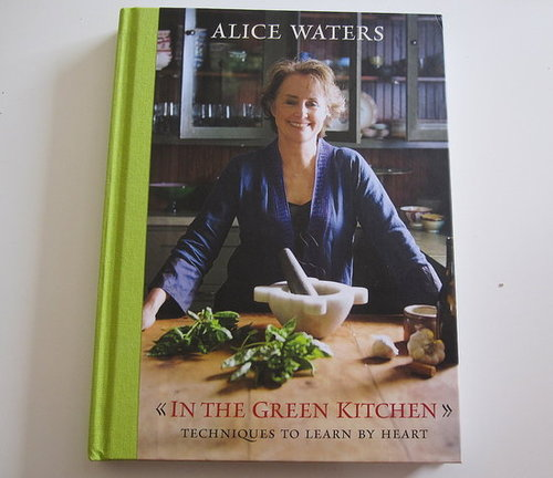 Review of Alice Water's In the Green Kitchen Cookbook