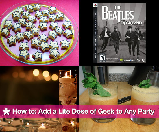 Add a Dash of Geek to Your Party