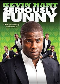 DVD RELEASES~~KEVIN HART:  SERIOUSLY FUNNY
