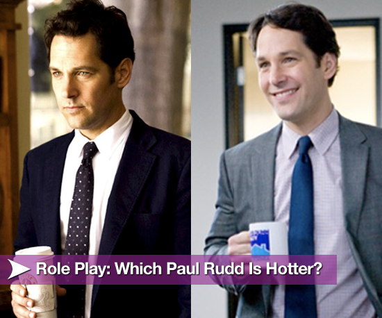 Role Play: Which Paul Rudd Is Hotter?