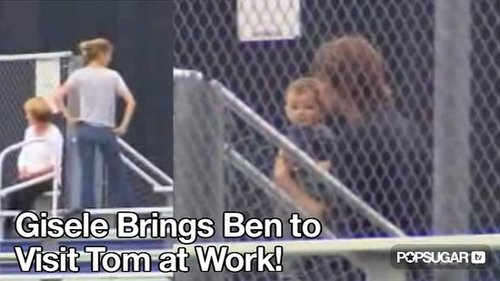 Video: Gisele Bundchen Brings Ben to Visit Tom Brady