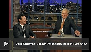 Video of Joaquin Phoenix on The Late Show
