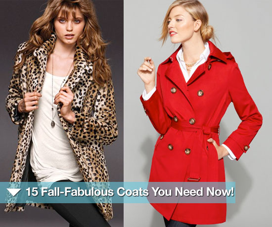 15 Fall-Fabulous Coats You Need Now!