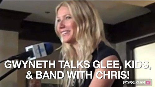 Video of Gwyneth Paltrow Talking About Glee, Her Family, and Forming a Band With Chris 2010-11-09 09:34:09