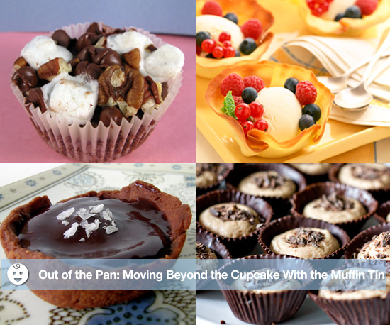 Out of the Pan: Moving Beyond the Cupcake With the Muffin Tin