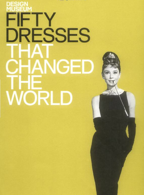 Fifty Dresses That Changed The World — Hardcover ($14)