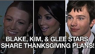 Video of Kim Kardashian, Blake Lively, Chris Colfer, and Other Celebrities Sharing Thanksgiving Plans