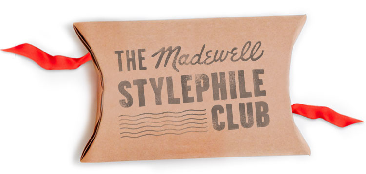 Madewell Stylephile Club Membership ($750) Comes with a year's worth of the brand's favorite pieces sent to their very doorstep before they hit the general public along with a special one-on-one consultation with one of Madewell's designers.