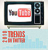 Top YouTube and Twitter Trends of 2010