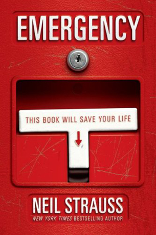 Emergency: This Book Will Save Your Life by Neil Strauss