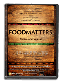 Food Matters---see this film today!!