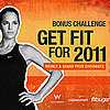 Enter to Win the Get Fit For 2011 Giveaway Bonus Challenge