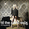 Audio of Britney Spears New Single &quot;Till The World Ends&quot; 2011-03-03 13:02:39