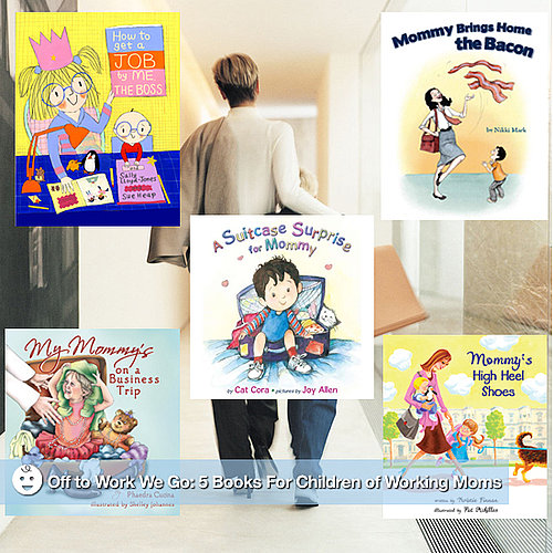 Kids Books About Working Moms