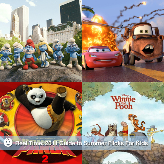 Reel Time: 2011 Guide to Summer Flicks For Kids