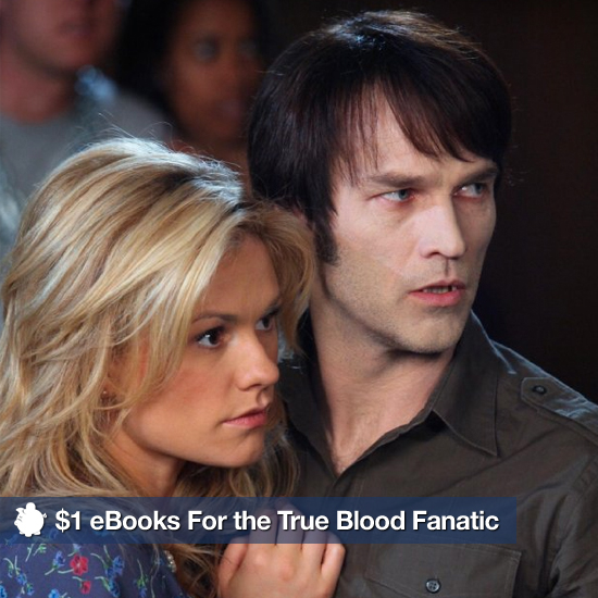 $1 Ebooks For the True Blood Fanatic