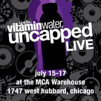 Chicago's VitaminWater Uncapped Live Offers More Fun During Pitchfork Festival