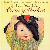 I Love You Like Crazy Cakes ($12)