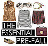 Shop Pre-Fall Essentials  Summer/Fall 2011 Trends