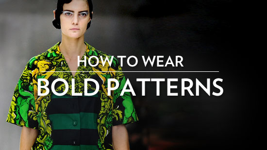 How to Incorporate Bold Patterns Into Your Wardrobe!