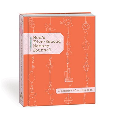 Mom's Five-Second Memory Journal ($8)