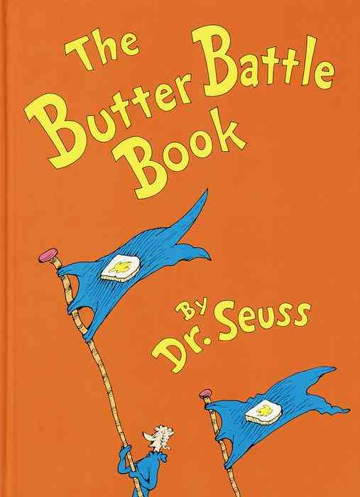 The Butter Battle Book ($10)