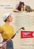 "A sporty woman who enjoys beer? If only we could see something like this 1952 Miller ad today. The copy tells you that this woman ""knowingly selects Miller High Life . . . the Champagne of Bottle Beer."""