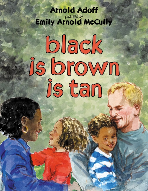 Black Is Brown Is Tan ($7)