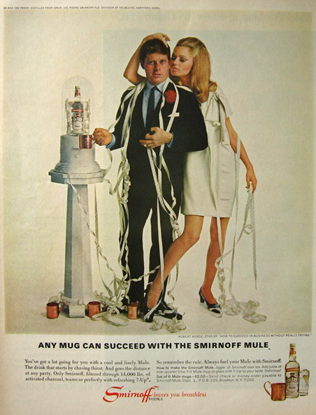 """Any mug can succeed with the Smirnoff Mule,"" reads the copy of this ad. Maybe just don't have too many you'll end up looking ridiculous like actor Robert Morse."