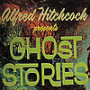Alfred Hitchcock Presents: Ghost Stories For Young People