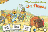 The Berenstain Bears Give Thanks ($4)