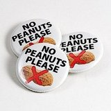 No Peanuts Please — Pinback Button ($1)