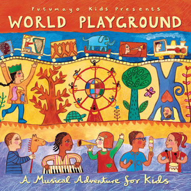 Putumayo Kids' World Playground