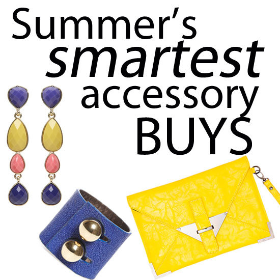 Fab's Fast Five: The Smartest Accessory Buys for Summer!