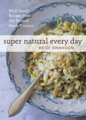 Super Natural Every Day by Heidi Swanson - Book - Random House