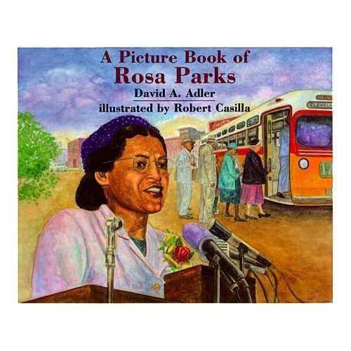 A Picture Book of Rosa Parks ($8)