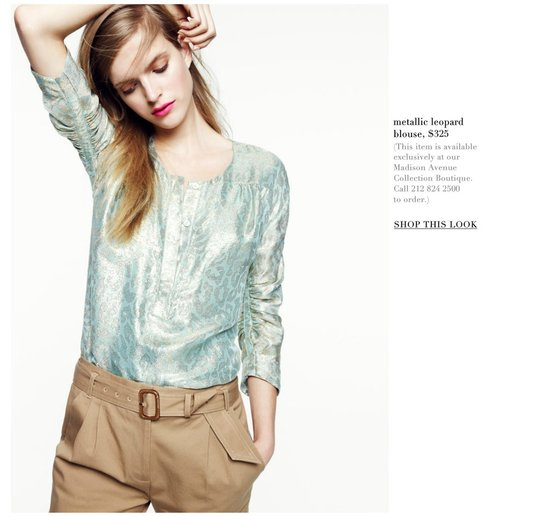 Skip: Metallic Leopard Blouse ($325) Why: We love a great leopard print and we'll never pass up a metallic hue, but this particular combination feels very Spring '12 specific. If you're a fan of both trends, try a metallic-printed skinny belt or a fierce leopard-print heel.