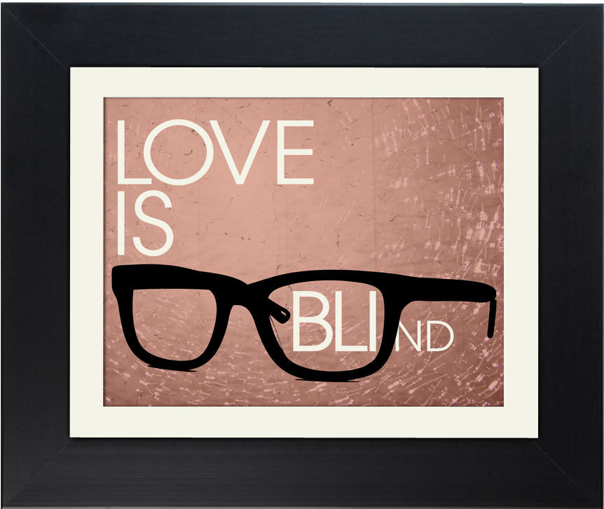 Love Is Blind Print ($10)