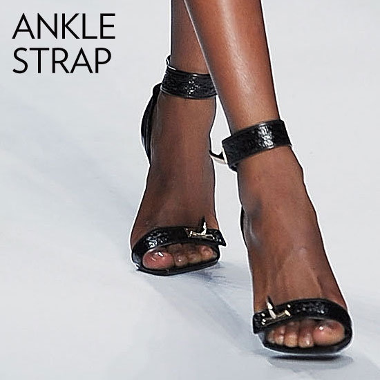 Why we love them: Ankle straps lend uncanny sex appeal. They're sultry without trying too hard, and they feel utterly womanly and ladylike all at once. How to wear them: Stiletto versions pair easily with your pretty little dresses, while thicker heels are just the right finishing touch for your office ensemble. Looking for something more casual? Try the silhouette on a wood-heeled style.  Photo: Givenchy Spring 2012