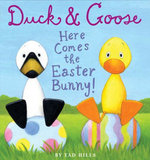 Duck & Goose: Here Comes the Easter Bunny!