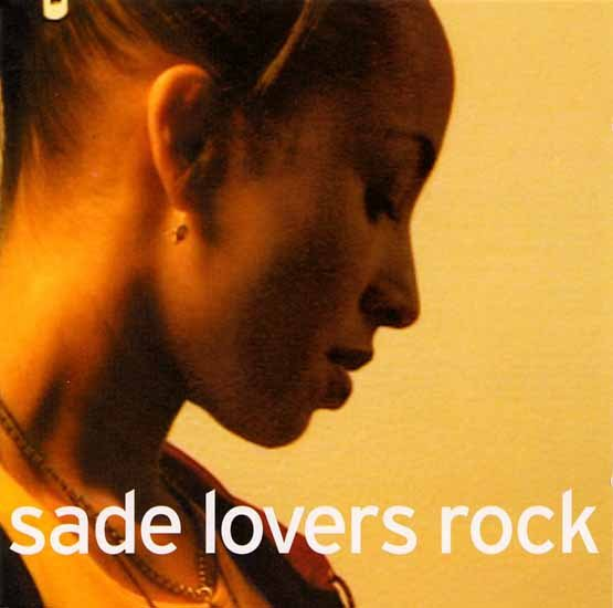 """Lovers Rock"" by Sade"