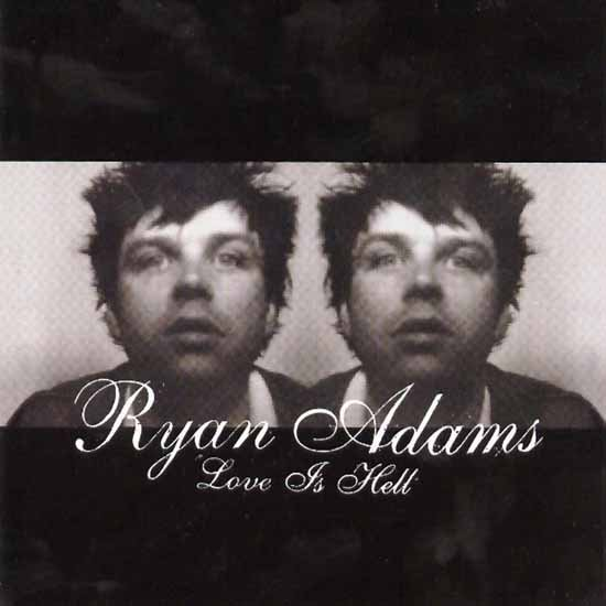 """Wonderwall"" by Ryan Adams"